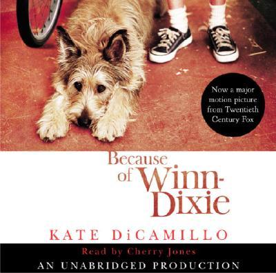 [CD] Because of Winn-dixie By DiCamillo, Kate/ Jones, Cherry (NRT)