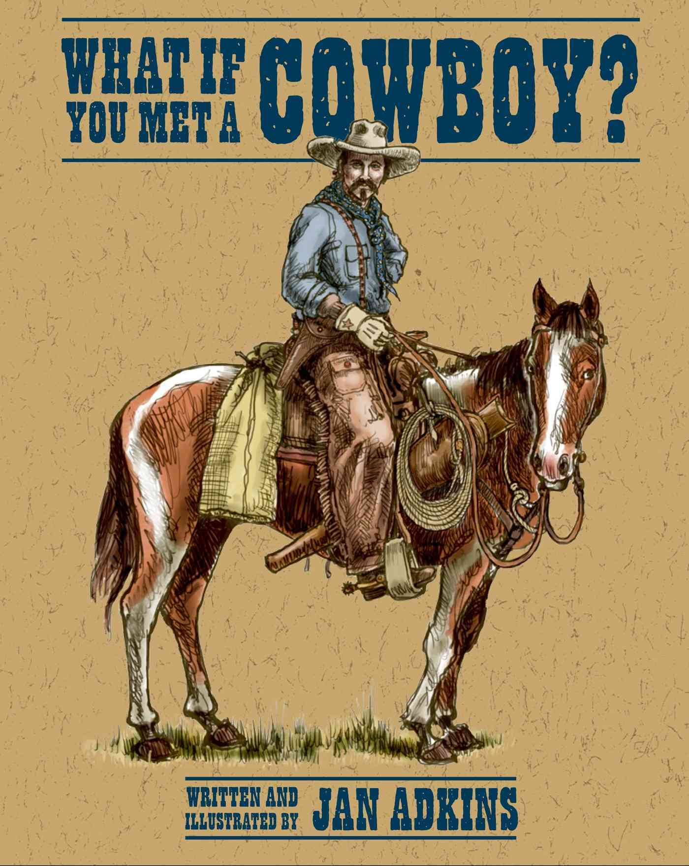 What If You Met a Cowboy? By Adkins, Jan/ Adkins, Jan (ILT)