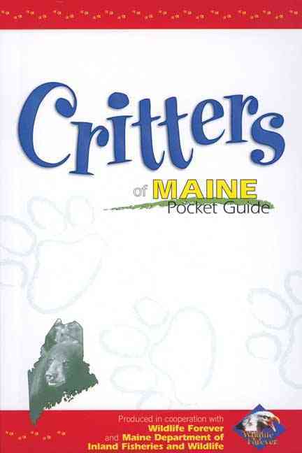 Critters of Maine Pocket Guide By Wildlife Forever