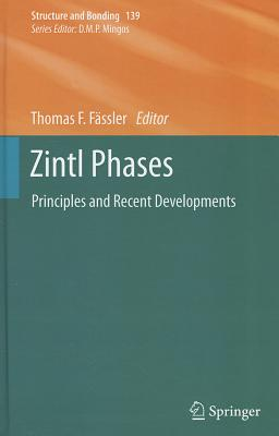 Zintl Phases By Fassler, Thomas F. (EDT)